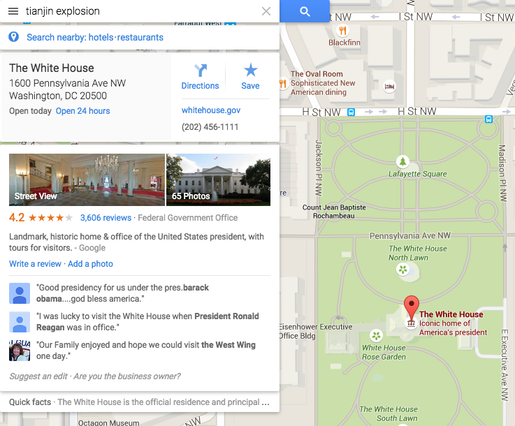"asked google maps for ""tianjin explosion"" and got ""The White House"""
